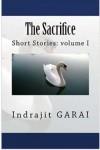 The Sacrifice - Indrajit Garai