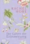 Der Garten der Erinnerung: Roman - Rachel Hore, Barbara Ritterbach