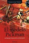 El modelo Pickman - H.P. Lovecraft