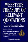 Webster's Treasury of Relevant Quotations - Edward F. Murphy