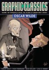 Graphic Classics Volume 16: Oscar Wilde - Alex Burrows, Antonella Caputo, Rich Rainey