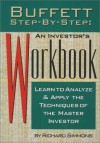 Buffett Step-By-Step: An Investor's Workbook: Learn to Analyse and Apply the Techniques of the Master Investor - Richard Simmons
