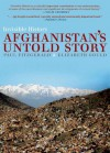 Invisible History: Afghanistan's Untold Story - Paul Fitzgerald, Elizabeth Gould, Sima Wali