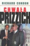Chwała Prizzich - Richard Condon