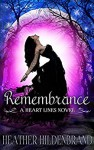 Remembrance: (New Adult Paranormal Romance) (Heart Lines Series Book 1) - Heather Hildenbrand