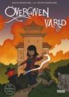 Övergiven värld (De dödas rike #1) - Sofia Bergting, Peter Bergting