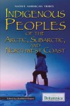 Indigenous Peoples of the Arctic, Subarctic, and Northwest Coast - Kathleen Kuiper