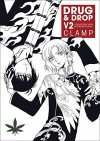 Drug and Drop Volume 2 - CLAMP, CLAMP