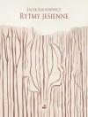 Rytmy jesienne - Jacek Łukasiewicz
