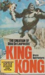 The Creation Of Dino De Laurentiis' King Kong - Bruce Bahrenburg