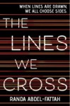 The Lines We Cross - Randa Abdel-Fattah