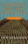 Financing the First World War - Hew Strachan