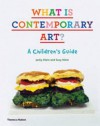What Is Contemporary Art?: A Children's Guide. Jacky Klein, Suzy Klein - Jacky Klein