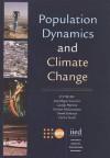 Population Dynamics and Climate Change - United Nations, George Martine, Gordon McGranahan, Daniel Schensul, Cecilia Tacoli