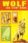 Wolf Cub Scout Book - Boy Scouts of America
