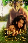 Time for You and Time for Me (Goddess Chosen Series, Book 3) - Janet Eckford