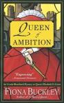 Queen of Ambition - Fiona Buckley