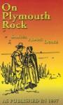 On Plymouth Rock - Samuel Adams Drake