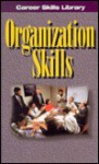 Organization Skills - Richard Worth