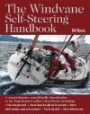 The Windvane Self-Steering Handbook - Bill Morris