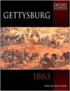 Gettysburg: 1863 - Philip R.N. Katcher