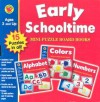 Early Schooltime: Alphabet, Colors, Numbers - School Specialty Publishing