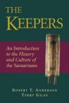 The Keepers: An Introduction to the History and Culture of the Samaritans - Robert T. Anderson, Terry Giles