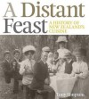 A Distant Feast: The Origins of New Zealand's Cuisine - Tony Simpson