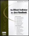 The Official VisiBroker for Java Handbook [With *] - Michael McCaffery, William Scott