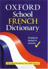 Oxford School French Dictionary - Valerie Grundy