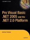 Pro VB 2005 and the .NET 2.0 Platform - Andrew Troelsen, Ewan Buckingham