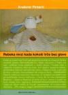 Rebeka mrzi kad kokoši trče bez glave - Krešimir Pintarić