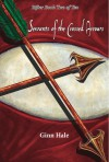 Servants of the Crossed Arrows (The Rifter) - Ginn Hale