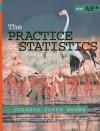 The Practice of Statistics - Daren S. Starnes, Daniel S. Yates, David S. Moore, Dan Yates