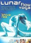 Lunar Flow Yoga (Dvd Edition) - Shiva Rea