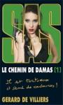SAS - Le Chemin de Damas volume 1 - Gérard de Villiers