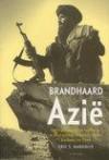 Brandhaard Azië: oorlogsdreiging en conflicten in Afghanistan, Pakistan, India, Kashmir en Tibet - Eric S. Margolis, Jan Smit