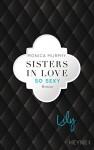 Lily - So sexy: Roman (Fowler Sisters 3) - Monica Murphy, Evelin Sudakowa-Blasberg