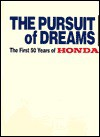 The Pursuit of Dreams: The First 50 Years of Honda - Various Artists