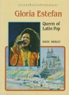 Gloria Estefan (Junior World Biographies) - David Shirley, Bruce Conord