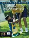 Annual Editions: Child Growth and Development 01/02 - Chris Boyatzis, Ellen N Junn, Ellen Junn