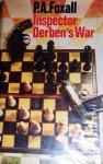 Inspector Derben's War - P.A. Foxall