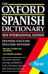 Diccionario español/inglés - inglés/español: The Oxford Spanish Dictionary - Jane Horwood, Carol Styles Carvajal, Beatriz G. Jarman