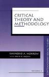 Critical Theory and Methodology - Raymond A. Morrow