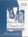 Workbook/Lab Manual ' Dimelo Tu! - Francisco Rodríguez Nogales, Fabián A. Samaniego, Thomas J. Blommers