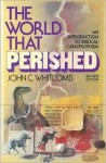 The World That Perished - John C. Whitcomb