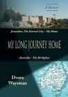 My Long Journey Home - Dvora Waysman