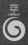 Snakes Of The Orient: A Checklist - Kenneth R.G. Welch