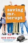 Saving Mr. Terupt - Rob Buyea