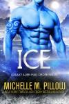 Ice - Michelle M. Pillow